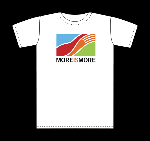 The More is More t-shirt will be available soon.